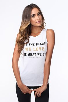 5a291743cecd35 LET THE BEAUTY WE LOVE MUSCLE TANK WHITE