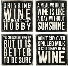 Primitives By Kathy 20018 Classic Black and White Coasters, Set of Wine title: Primitives By Kathy 20018 Classic Black and White Coasters, Set of Wine Wein Parties, Bar A Vin, Wine Craft, Wine Signs, Wine Decor, Wine Quotes, Liquor Quotes, Wine Time, Wine Making