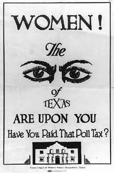 Women Were Allowed To Vote In Texas Primaries Beginning 1918 Became The Ninth