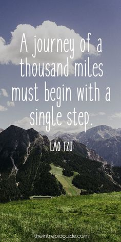 travelquote-a-journey-of-a-thousand-miles-must-begin-with-a-single-step