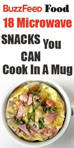 18 Microwave Snacks You Can Cook in a Mug