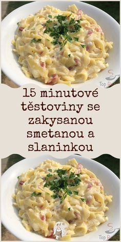 15 minutové těstoviny se zakysanou smetanou a slaninkou Pasta Recipes, Chicken Recipes, European Cuisine, Good Food, Yummy Food, What To Cook, Bon Appetit, Pasta Salad, A Table