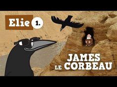 Petits bouts de Bible - Texte original - Elie - ép.01 - James le corbeau - YouTube