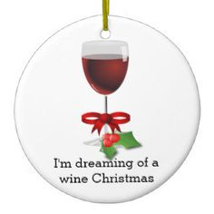 Funny Wine Christmas Gifts - T-Shirts, Art, Posters & Other Gift ...