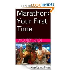 """Just published my first book on Amazon. It's called """"Marathon: Your First Time"""" and covers in extreme detail my prep work for the 1st ever marathon, including practice, diet and mental attitude. $2.99 or FREE if you're Amazon Prime."""