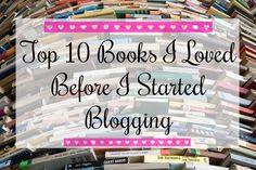 Top Ten Books I Loved