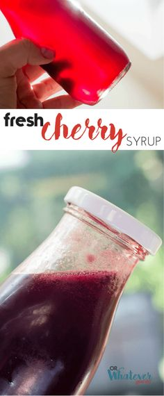 Fresh Cherry Syrup | Or Whatever You Do