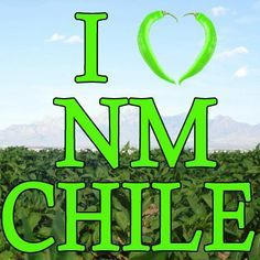 I Heart New Mexico Chile!!!