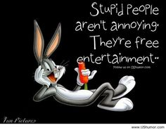 Fun pictures with Bugs Bunny quote