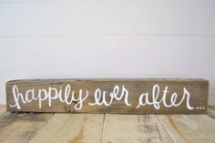 Happily ever after- Reclaimed Wood sign.