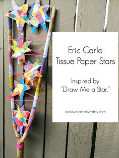 "Eric Carle Tissue Paper Stars This Eric Carle craft was inspired by his gorgeous book ""Draw Me a Star."" We painted tissue paper and then created paper stars to make a wall hanging. Creative Activities For Kids, Diy Crafts For Kids, Toddler Activities, Projects For Kids, Art For Kids, Art Projects, Book Activities, Fall Crafts, Teaching Resources"