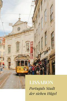 Lissabon ist eine Stadt, die man in ihren Höhen und Tiefen erkunden muss. Nach…