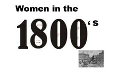 Daily life for women in the early 1800s in Britain was that