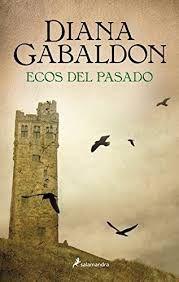 Ecos Del Pasado Diana Gabaldon Outlander Sagas De Libros Juveniles