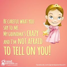 My kids would say. this is Grandma Cheri! Crazy Quotes, Great Quotes, Quotes About Grandchildren, Grandma Quotes, Grandma And Grandpa, Funny Grandma, Grandparents, Grandkids, Cool Words