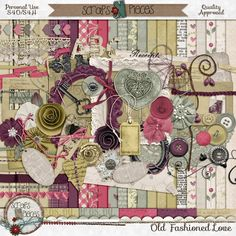 Old Fashioned Love by Scraps N Pieces
