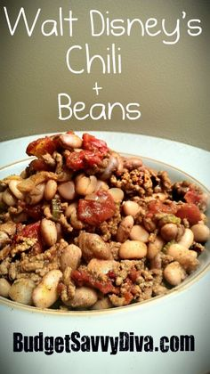 Walt Disney's Personal Recipe: Chili and Beans