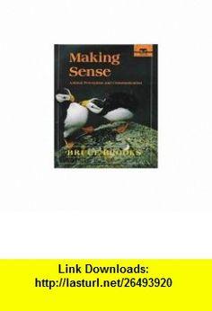 Making Sense Animal Perception and Communication (Knowing Nature) (9780374347420) Bruce Brooks , ISBN-10: 0374347425  , ISBN-13: 978-0374347420 ,  , tutorials , pdf , ebook , torrent , downloads , rapidshare , filesonic , hotfile , megaupload , fileserve