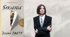 """Sticletele"", de Donna Tartt (fragmente în avanpremieră) Donna Tartt, Suit Jacket, Breast, Suits, Books, Jackets, Fashion, Down Jackets, Moda"