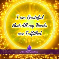 Today's Affirmation: I Am Grateful That All My Needs Are Fulfilled <3 #affirmation #coaching It is not enough just to repeat words, while repeating the affirmation, feel and believe that the situation is already real. This will put more energy into the affirmation.