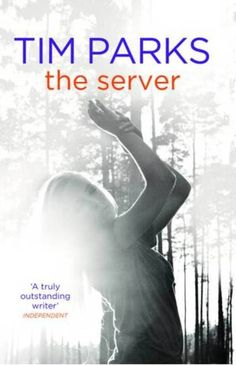 The Server by Tim Parks Nonfiction Books, Art Blog, Book Design, My Best Friend, Parks, Books To Read, I Am Awesome, Writer, Novels