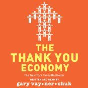 """The Thank you Economy:  """"Crush it"""" was probably more informational and useful.  This book is a good customer service related attitude adjustment.  I seem to notice Gary V straying away from his original ethics such as returning all emails and tweets.  Also, a bit self-serving.  Even with that said, worth a read.  I've read it twice."""
