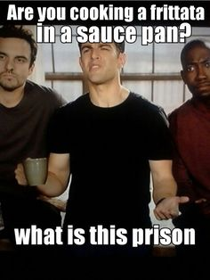 Are you cooking a fritata in a sauce pan? What is this, prison? New Girl Best Tv Shows, Best Shows Ever, Movies And Tv Shows, Tv Show Quotes, Movie Quotes, Funny Quotes, Tv Funny, Hilarious, New Girl Tv Show