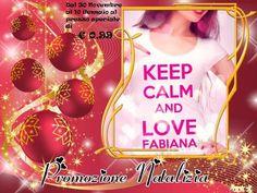 "Vivien Walker : Promozione Natalizia ""Keep calm and love Fabiana"""