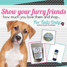 Show your furry friends how much you love them and shop #fortailsonly ~ Stacie Marshman, Founding Handler #FH100 www.fb.com/paradisepetboutique