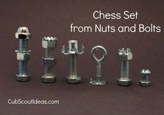 Webelos Craftsman Project: Nuts & Bolts Chess Set