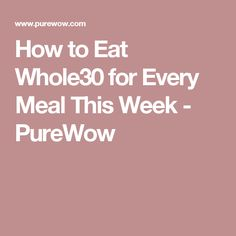 How to Eat Whole30 f