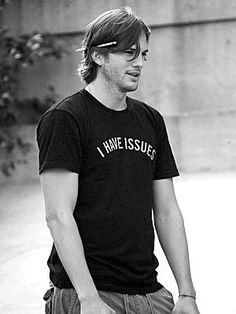 Ashton Kutcher. I need that t-shirt!