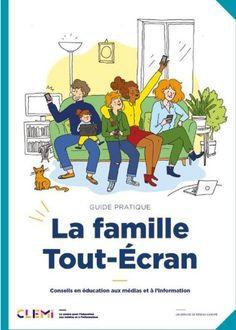 Guide de la famille Tout-Écran: conseils pratiques pour les parents en éducation aux médias et à l'information