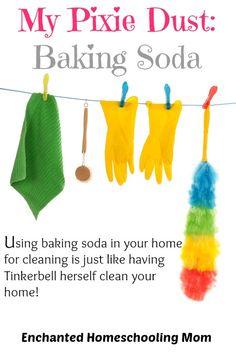 My Pixie Dust: Baking Soda - Enchanted Homeschooling Mom