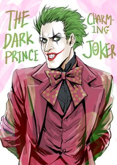The Joker from Batman: The Dark Prince Charming by HOJOLABOR. | Lost My Puddin' (♦Harley Quinn♦)