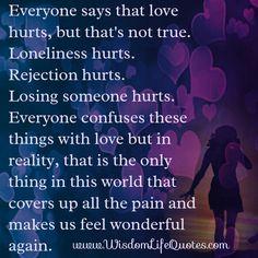 Everyone says that Love hurts