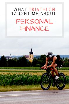 Life's A Journey: What Triathlon Training Taught Me About Personal Finance & Investing.