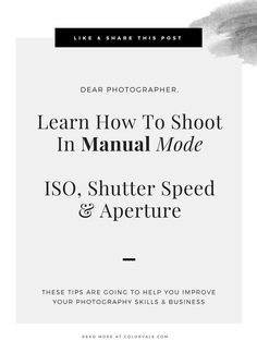 Learn How To Shoot In Manual Mode - ISO, Shutter Speed & Aperture