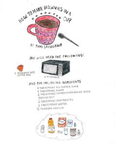 My favorite mug brownie recipe - substitute unsweetened applesauce for the oil, and add chocolate chips!