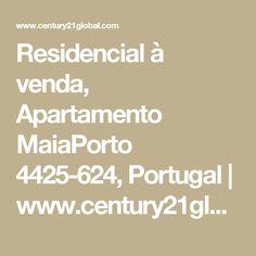 Residencial à venda,  Apartamento MaiaPorto 4425-624, Portugal | www.century21global.com