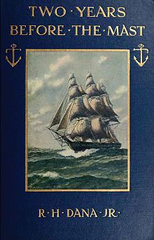 Two Years Before the Mast by Richard Henry Dana Jr :: This is the memoir of Dana's sea voyage as a common sailor starting in 1834. During the trip his ship anchors in San Pedro Bay.  Today San Pedro's first Junior High School is named for him.