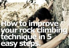 How to improve your rock climbing technique in 5 easy steps | ClimbingThings.com