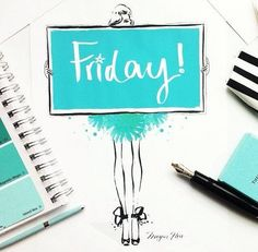 Friday's Typographic Treats Megan Hess Illustration, Illustration Sketches, Hello Friday, Happy Friday, Kerrie Hess, Chic Type, Its Friday Quotes, Tgif Quotes, You Draw