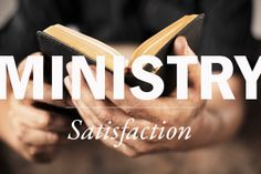 Dallas Willard: The Secret to Ministry Satisfaction