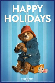 Happy Hanukkah from Paddington! He promises to be extra careful when he spins the dreidel this year.