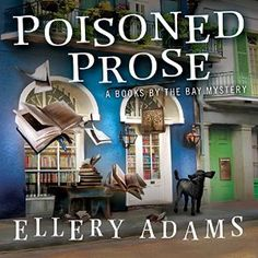 Poisoned Prose: Books by the Bay Mystery Series, Book 5