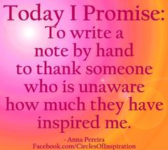 Write a thank you note by hand act of kindness via www.Facebook.com/CirclesofInspiration