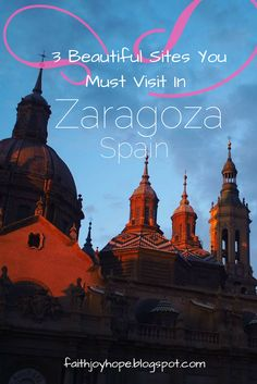 For somewhere other than Barcelona or Madrid in Spain, head to Zaragoza for a refreshing experience!