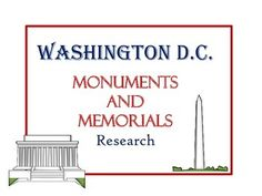 A wonderful way to learn about the different monuments and memorials that are located in Washington D.C.Included are templates with questions so students can research just one or all of the listed below monument/s and memorial/s.Washington MonumentThe Lincoln MemorialJefferson MemorialUlysses S.