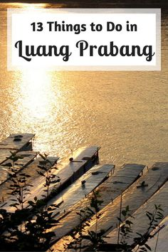 Luang Prabang (Laos) is such an incredible city with tons of things to do. Here are 13 ideas to help you make your stay fun & memorable!